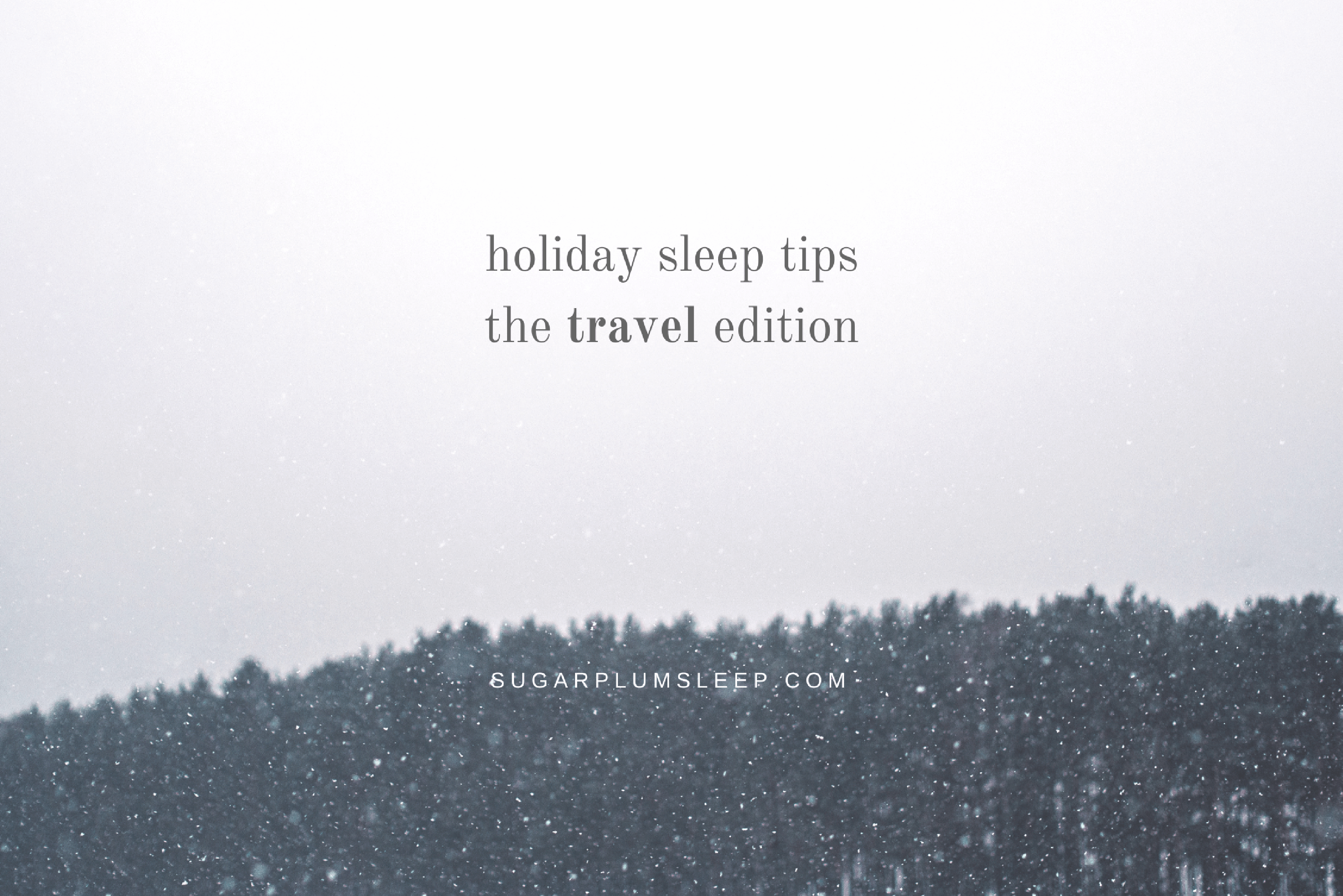 Travel Sleep Tips
